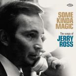 Some Kinda Magic - The Songs Of Jerry Ross