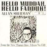 Allan Sherman 'Hello Muddah, Hello Faddah (A Letter From Camp)'