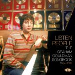 Listen People - The Graham Gouldman Songbook 1964-2005