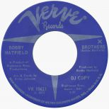 Bobby Hatfield 'Brothers' 45