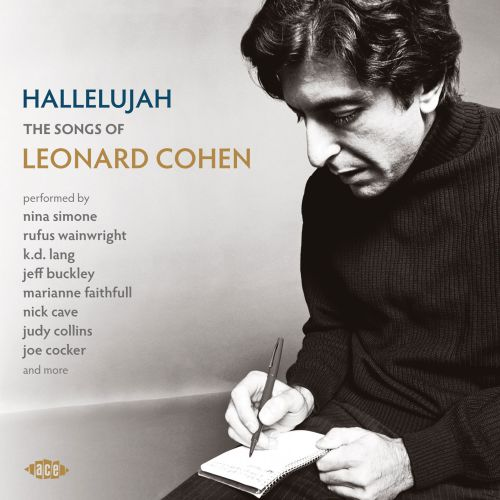 Hallelujah - The Songs Of Leonard Cohen