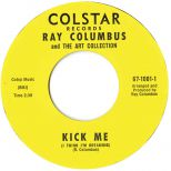 Ray Columbus and The Art Collection 'Kick Me'