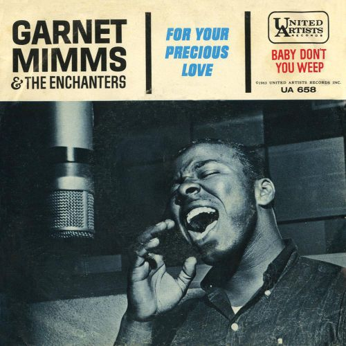 Garnet Mimms & The Enchanters 'For Your Precious Love'