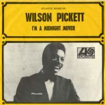 Wilson Pickett 'I'm A Midnight Mover'