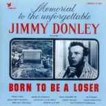 Jimmy Donley 'Born To Be A Loser' courtesy of John Broven