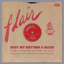 Dust My Rhythm & Blues The Flair Records R&B Story 1953-55 (MP3)