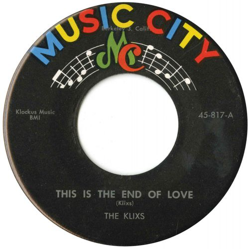The Klixs 'This Is The End Of Love'