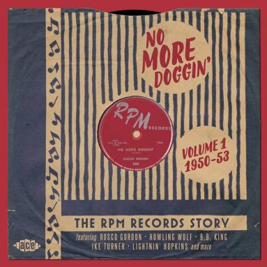 No More Doggin' - The RPM Records Story Volume 1 1950-53 (MP3)