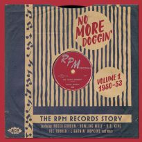 No More Doggin' - The RPM Records Story Vol 1 1950-53
