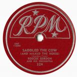Rosco Gordon 'Saddled The Cow (And Milked The Horse)'