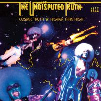 Cosmic Truth & Higher Than High