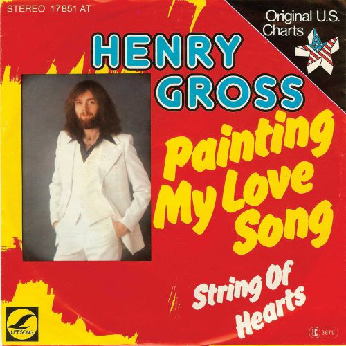 Henry Gross 'Painting My Love Songs'