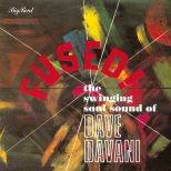 Fused! The Swinging Soul Sound Of The Dave Davani Four