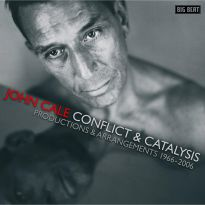 John Cale - Conflict & Catalysis. Productions &  Arrangements 1966-2006