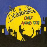 The Deadbeats 'Crazy Hound Dog'