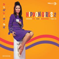 Nippon Girls 2 - Japanese Pop, Beat & Rock'n'Roll 1965-1970