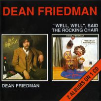Dean Friedman/Well Well Said The Rocking Chair
