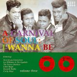 Carnival Of Soul Vol 3 - I Wanna Be