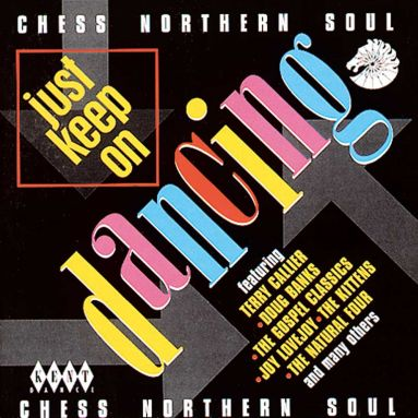 Chess Northern Soul: Just Keep On Dancing