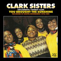 You Brought The Sunshine - The Sound Of Gospel Recordings 1976-1981