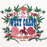 Country & West Coast: The Birth Of Country Rock