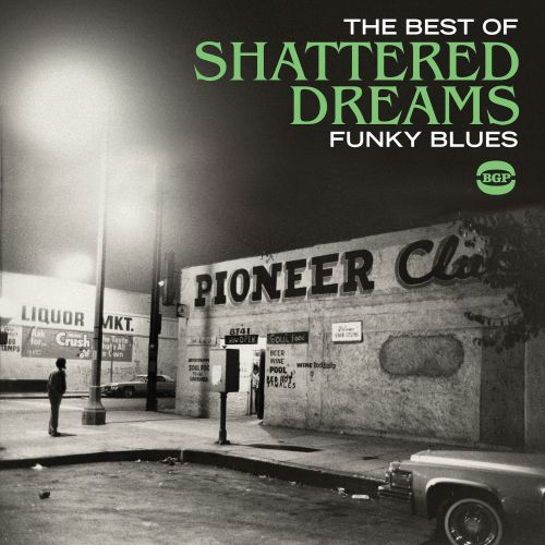 The Best Of Shattered Dreams (MP3)
