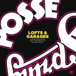 Lofts & Garages - Spring Records And The Birth Of Dance Music (MP3)