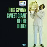 Otis Spann 'Sweet Giant Of The Blues'