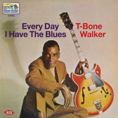 T-Bone Walker 'Every Day I Have The Blues'