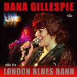 Dana Gillespie - Live - With The London Blues Band (MP3)
