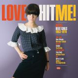Love Hit Me! Decca Beat Girls 1963-1970