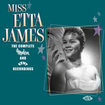 Miss Etta James: The Complete Modern And Kent Recordings (MP3)