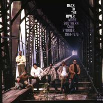 Back To The River: More Southern Soul Stories 1961-1978