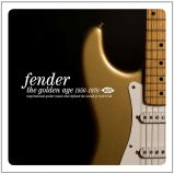 Fender - The Golden Age 1950-1970