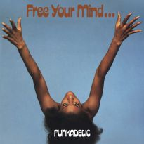 Free Your Mind And Your Ass Will Follow (MP3)