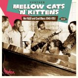 Further Mellow Cats'n'Kittens - Hot R&B And Cool Blues 1946-1951 (MP3)