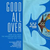 Good All Over: Rare Soul From The Westbound Vaults 1969-75 (MP3)