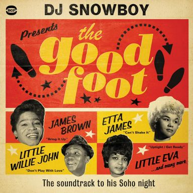 DJ Snowboy Present The Good Foot
