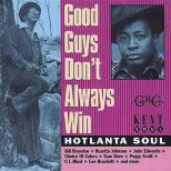 Good Guys Don't Always Win: Hotlanta Soul