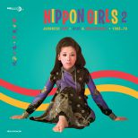 Nippon Girls 2: Japanese Pop, Beat & Rock'n'Roll 1966-1970