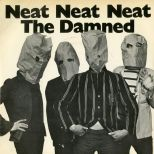 The Damned 'Neat Neat Neat'