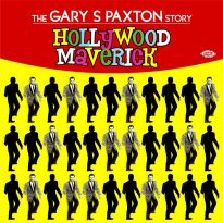 Hollywood Maverick: The Gary S Paxton Story (MP3)