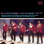 In Perfect Harmony: Sweet Soul Groups 1968-77