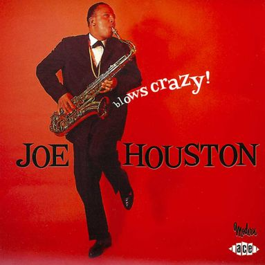 Joe Houston Blows Crazy