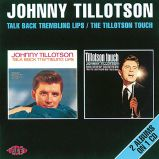 Talk Back Trembling Lips / The Tillotson Touch