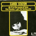 Candi Staton 'Do It In The Name Of Love / The Thanks I Get For Loving You'
