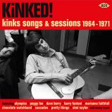Kinked! Kings Songs & Sessions 1964-1971