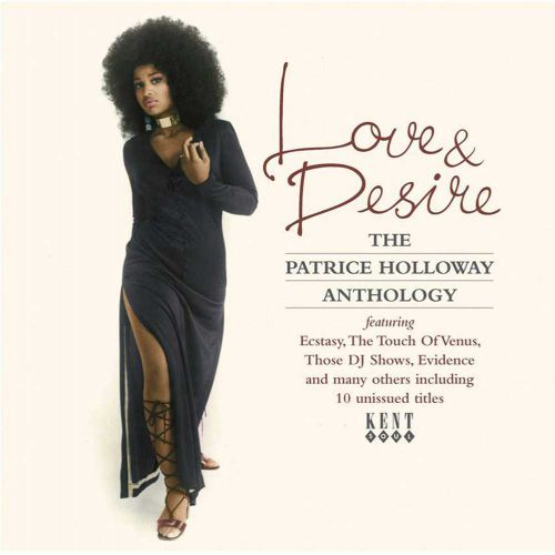 Love & Desire: The Patrice Holloway Anthology