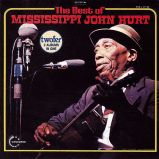 The Best Of Mississippi John Hurt