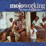 Mojo Workin:The Best Of Ace Blues